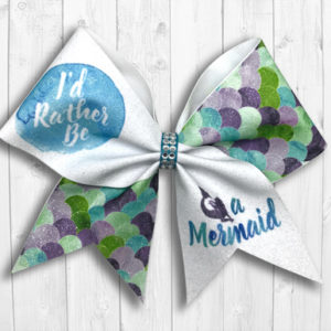 """I'd Rather Be A Mermaid"" Cheer Bow"